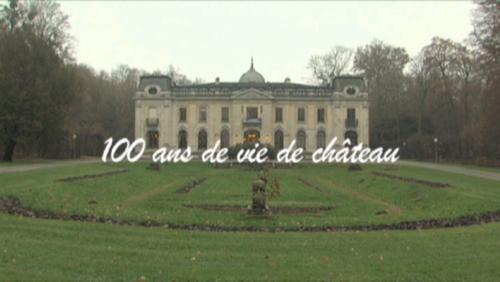 100 ans de vie de château