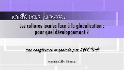 Les cultures locales face à la globalisation : pour quel développement ?