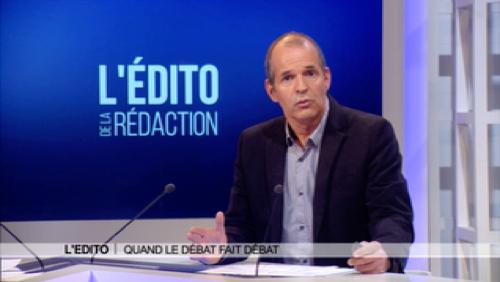 Edito : Quand le débat fait débat