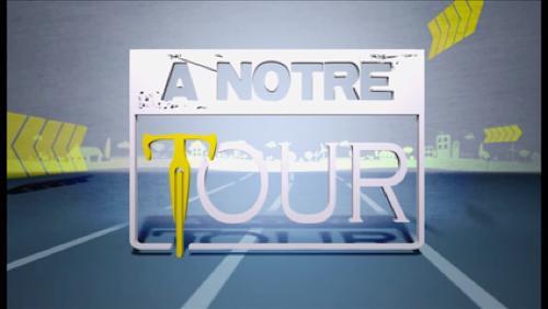 A Notre Tour - 16/07/17