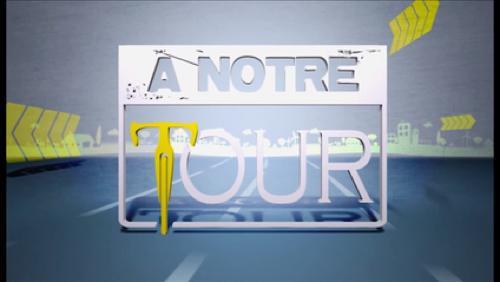 A Notre Tour - 23/07/17