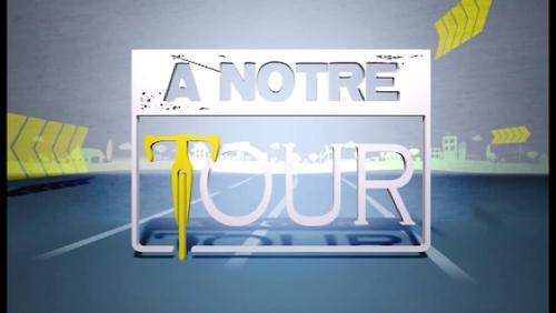 A Notre Tour - 24/07/17