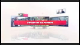 Fruits de la passion - 29/04/14