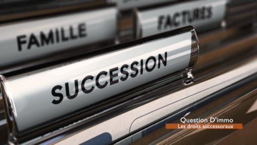 Question d'Immo - Les droits successoraux, la loi a changé!