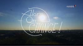 Alors on change ! : Jeunes en transition - 25/04/13
