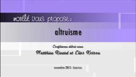 L'altruisme - 19/12/13